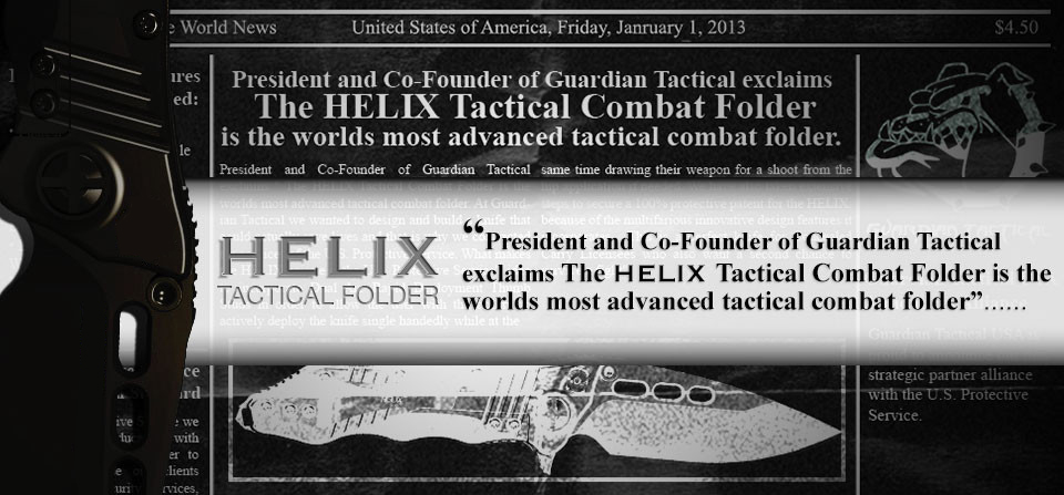 HELIX Most Advanced Combat Folder…..